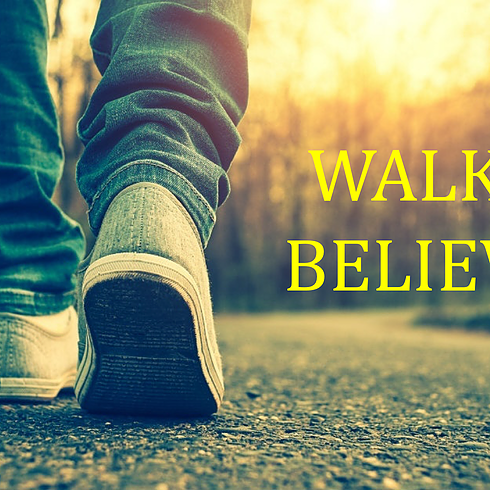 Walking Believers